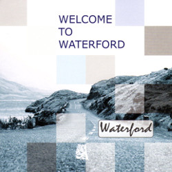 Waterford - Welcome To Waterford